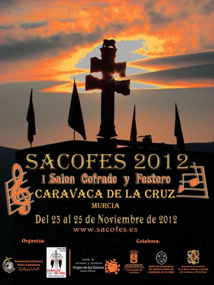 Cartel de SACOFES 2012 Salón Cofrade y Festero de la Región de Murcia
